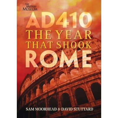 Cover of AD410, The Year That Shook Rome