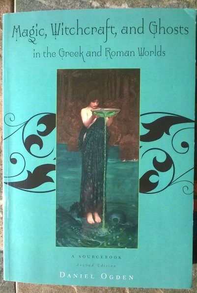 Cover of Magic, Witchcraft and Ghosts in the Greek and Roman worlds