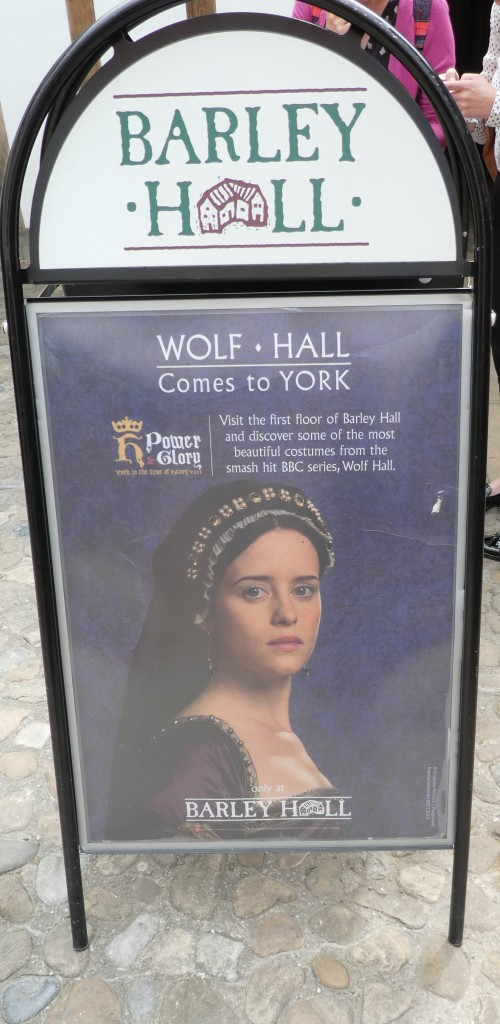 Sign saying Barley Hall and announcing an exhibition of costumes from Wolf Hall