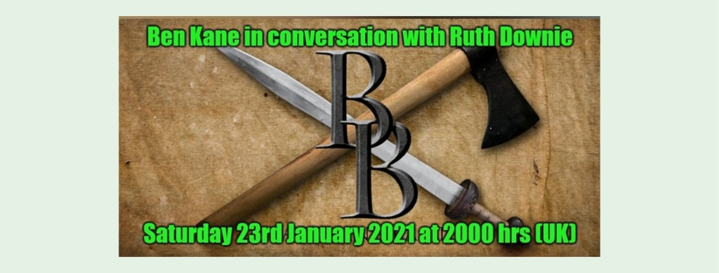 Image of crossed axe and sword - logo BB - caption Ben Kane in conversation with Ruth Downie, Saturday 23rd Jauary 2021 at 2000hrs (UK)